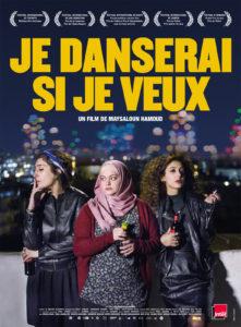 Projection – débat : « Je danserai si je veux » de Maysaloun Hamoud @ Centre culturel arabe en Pays de Liège | Liège | Wallonie | Belgique