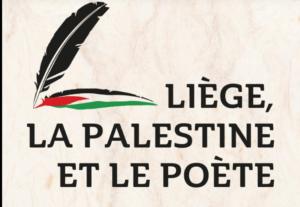 Liège, la Palestine et le Poète. Hommage à Mahmoud Darwich. @ Liège | Wallonie | Belgique