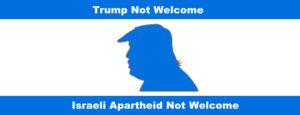 Trump Not Welcome - Israeli Apartheid Not Welcome @ Gare de Bruxelles-Nord | Schaerbeek | Bruxelles | Belgique