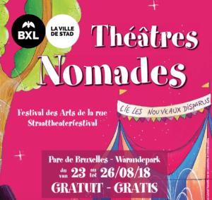 Festival Théâtres Nomades @ Festival Théatres nomades   Bruxelles   Bruxelles   Belgique