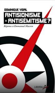« Antisionisme = Antisémitisme? Réponse à Emmanuel Macron » de et avec Dominique Vidal @ Bruxelles - UPJB