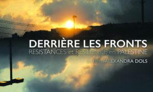 """""""Derrière les fronts"""". Résistances et résiliences en Palestine @ Bruxelles. Cinéma aventure"""