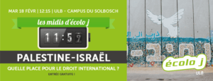 Palestine-Israël : quelle place pour le droit international ? @ Bruxelles - ULB (auditoire J1.106)