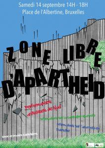 Apartheid Vrije Zone - Zone Libre d'Apartheid @ Bruxelles