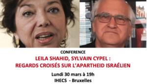Annulé - Leila Shahid & Sylvain Cypel: Regards sur l'apartheid israélien @ Bruxelles - IHECS