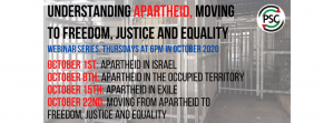 Webinar Series: Understanding Apartheid, Moving to Freedom, Justice and Equality