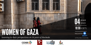 Webinar: Women of Gaza, listening to the their perspectives on 14 years of blockade