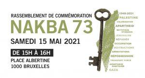 Rassemblement de commémoration.  Nakba 73 @ Bruxelles - Place de l'Albertine